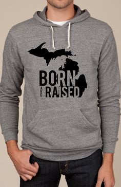 Born and Raised in Michigan. I NEED this.