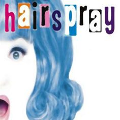 """Hairspray"" - NYC - 2008"