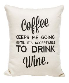 'Acceptable to Drink Wine' Pillow