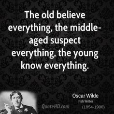 oscar-wilde-dramatist-the-old-believe-everything-the-middle-aged.jpg.cf.jpg (400×400)