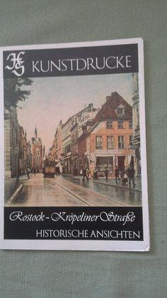 Kunstdrucke Rostock-Kröpeliner Straße Historische Ansichten in Antiquitäten & Kunst, Antiquarische Bücher | eBay