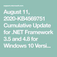 August 11, 2020-KB4569751 Cumulative Update for .NET Framework 3.5 and 4.8 for Windows 10 Version 1903 and Windows Server 1903 RTM and Windows 10, version 1909 and Windows Server, version 1909 Marco Antonio Solis, Windows 10 Versions, Net Framework, Windows Server, Microsoft, Software, Website