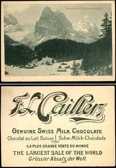 -Vintage advertisement for Cailler Chocolate, Nestle's premier Swiss brand. Chocolate Card, Cacao Chocolate, Swiss Chocolate, Toblerone, Fürstentum Liechtenstein, Hotel Victoria, Old Commercials, Old Ads, Advertising Poster