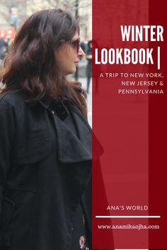 Winter Lookbook | A Trip To New York, New Jersey & Pennsylvania