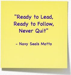U.S. Navy SEALS motto. | Motivational Quotes | Pinterest | Navy ...