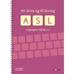 Att skriva sig till läsning - handbok för åk 1-3