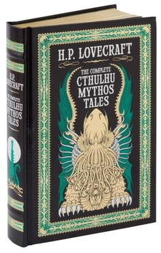 The Complete Cthulhu Mythos Tales by H.P. Lovecraft | 04/29/2016 | ISBN 9781435162556 #BarnesandNobleCollectibleEditions