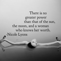 There is no greater power - Nicole Lyons