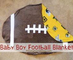 Baby Boy Football Blanket Tutorial. It would have to have 49ers on the back for Colby