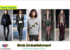 Enchanted ForestBird Embellishment#Fashion Trend for Fall Winter 2014 #Fall2014 #FW014 #Trends #LFW