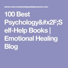 100 Best Psychology/Self-Help Books | Emotional Healing Blog