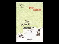 Petr Šabach - Jak potopit Austrálii (AudioKniha)