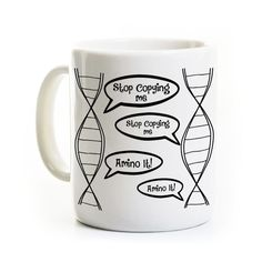 Biology Coffee Mug - DNA Stop Copying Me - Science Teacher Mug Gift - Biology Student Gift Lab Scientist by perksandrecreation on Etsy https://www.etsy.com/listing/261994637/biology-coffee-mug-dna-stop-copying-me