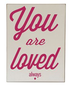 Yes :: 'You Are Loved Always' Wall Art by Vinyl Crafts