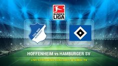 Hoffenheim vs Hamburger SV (23 Oct 2015) Live Stream Links - Mobile streaming available