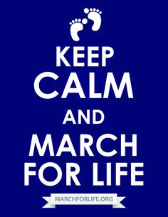 To all those going out to the March today, may God Bless you and keep you safe :) Thank you for standing up for life :)