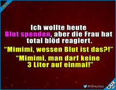 Da will man mal Blut spen - 9gag Funny, Funny Jokes, Funny Comments, Live Laugh Love, Fun Facts, Laughter, Funny Pictures, About Me Blog, Lol