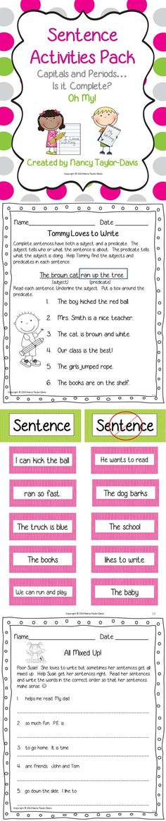 Teaching students to write complete sentences is an important skill. This packet includes resources and activities to help you address: •Subjects and predicates (4 activities/ printables) •Complete sentences (3 activities/ printables) •Word order in sentences (3 activities/ printables) •Capitalization /punctuation of sentences (3 activities/ printables) •Both color and black and white copies  $ Thanks! Nancy Taylor-Davis
