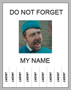 Do not forget my name!