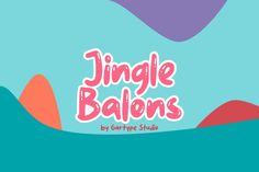 Jingle Balons (1234049)   Duo and Trios   Font Bundles Birthday Card Decoration, Comic Font, Typography Design, Lettering, Letter Symbols, Youtube Thumbnail, Fun Comics, Cute Characters, All Fonts