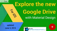Explore the new #GoogleDrive w/ Material Design | by @EdTechnocation | #GoogleApps #GAFE #iOS #dee318