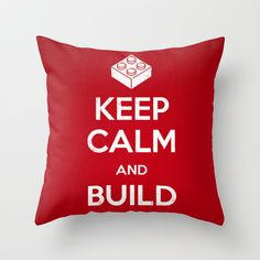Keep Calm and Build On Throw Pillow by Powerpig - $20.00