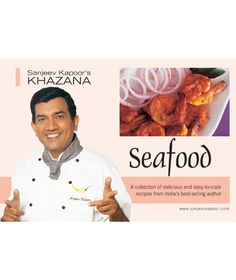 Seafood: Lip smacking seafood recipes collected from in and around our country.