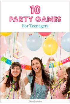 10 Fun Party Games For Teenagers