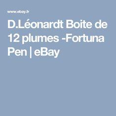 D.Léonardt  Boite de 12 plumes -Fortuna Pen | eBay