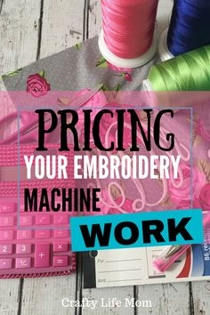 Pricing Embroidery Work guidelines when starting an embroidery business