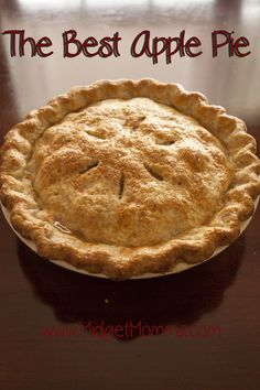 The Best Apple Pie so easy to make and homemade this apple pie will be the hit of the dessert table. the perfect apple recipe for thanksgiving dinner, christmas dinner or just because you want some apple pie