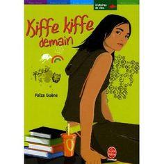 Kiffe Kiffe Demain (read in French class)