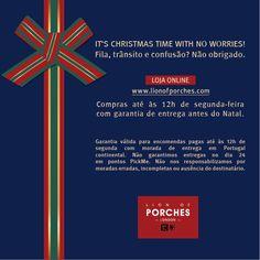 Loja Online Lion of Porches  Encomende até Segunda e receba antes do Natal Fila, trânsito e confusão? Não obrigado. Loja Online @ www.lionofporches.com