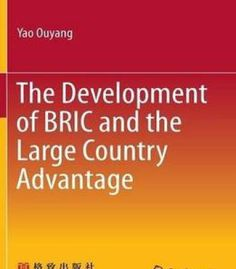 The Development Of Bric And The Large Country Advantage PDF