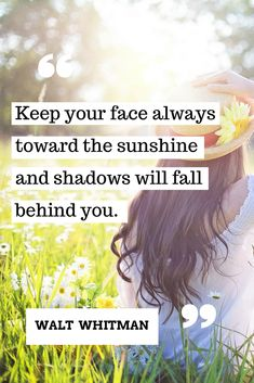 Keep facing the sunshine! #happy #quote