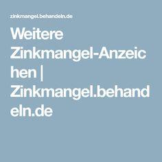 Weitere Zinkmangel-Anzeichen | Zinkmangel.behandeln.de