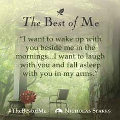 """I want to wake up with you beside me in the mornings... I want to laugh with you and fall asleep with you in my arms."" - #TheBestofMe  Make sure you're following the film adaptation's official profiles for a chance to WIN a signed copy of the novel from #NicholasSparks!   Facebook: http://facebook.com/bestofmemovie Twitter: http://twitter.com/bestofmemovie Instagram: http://instagram.com/bestofmemovie"