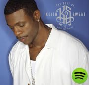 The Best of Keith Sweat: Make You Sweat, an album by Keith Sweat on Spotify