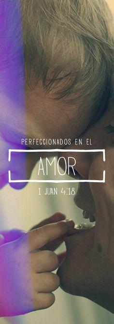 1 Juan 4:18 sino que el amor *perfecto echa fuera el temor. El que teme espera el castigo, así que no ha sido perfeccionado en el amor. #Dios #palabras #vida #amor #Biblia