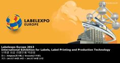 Labelexpo Europe 2013 International Exhibition for Labels, Label Printing and Production Technology 브뤼셀 유럽 라벨인쇄 박람회
