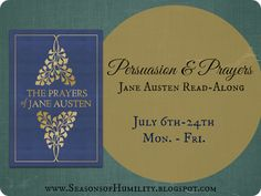 Flowers of Quiet Happiness: Persuasion & Prayers Read-Along :: Days 1 & 2