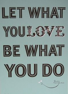 love what you do or die