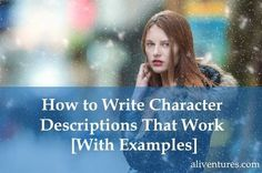 If you're writing fiction, at some point, you'll probably want to describe the people populating your story. Book Writing Tips, Writing Workshop, Writing Process, Writing Resources, Writing Help, Writing Skills, Writing Ideas, Writing Guide, Writing Art