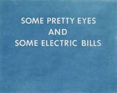 Edward Ruscha 'PRETTY EYES, ELECTRIC BILLS', 1976 © Ed Ruscha #contemporaryart #popart #ruscha