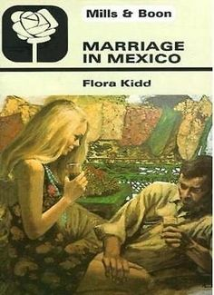 Marriage in Mexico By Flora Kidd