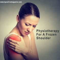 Get Useful Information and #Guidelines for #Physiotherapy of A #Frozen #Shoulder