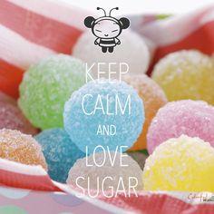 keep calm and love sugar / created with Keep Calm and Carry On for iOS #keepcalm #sugar