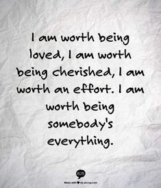 Worth quotes - 24 Relationship Affirmations That ACTUALLY Work – Worth quotes Inspirational Quotes About Love, Great Quotes, Quotes To Live By, Me Quotes, Quotes About Romance, Worth The Wait Quotes, I Am Beautiful Quotes, One Life Quotes, Starting Over Quotes