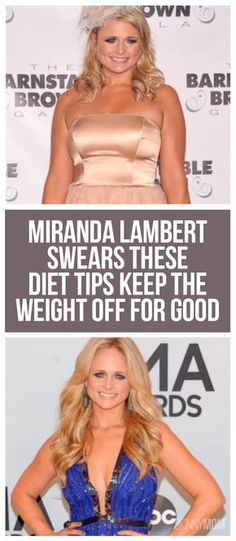 Country music star Miranda Lambert swears these diet tips will keep the weight off for good