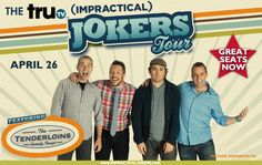 "The Tenderloins Comedy Troupe: Sal Vulcano, Joe Gatto, James ""Murr"" Murray and Brian ""Q"" Quinn star in truTV's hit show, IMPRACTICAL JOKERS; and are headed from your screen to the stage to perform a live comedy show in your town! The night will be filled with laughs and hilarious videos inspired by the long-running JOKERS. Expect there to be never-before-seen footage, and the guys doing what they do best. By the way, Where's Larry? This show is 16+ suggested (Parental Discretion Advised)"